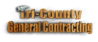 Tri-County General Contracting
